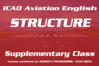 ICAO Aviation English Structure Supplementary Class (Saturday) HKG