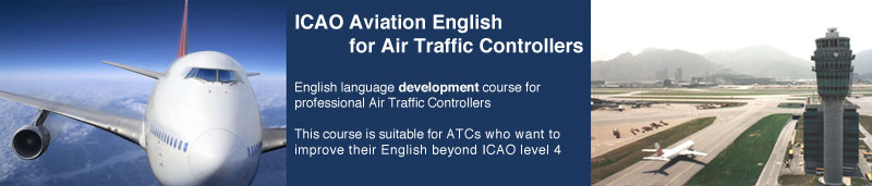icao-ae-for-atcbanner ICAO Aviation English for Air Traffic Controllers