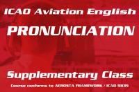 ICAO Aviation English Pronunciation Supplementary Class (Saturday) HKG